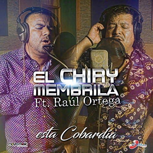 El Chiry Membrila feat. Raúl Ortega