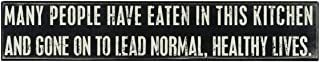 Primitives by Kathy Classic Box Sign, 24 x 4.5-Inches, Many Have Eaten