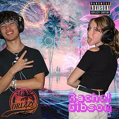 Max Drizzy feat. Rachel Gibson