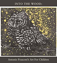 Into the Wood: Antonio Frasconi's Art for Children