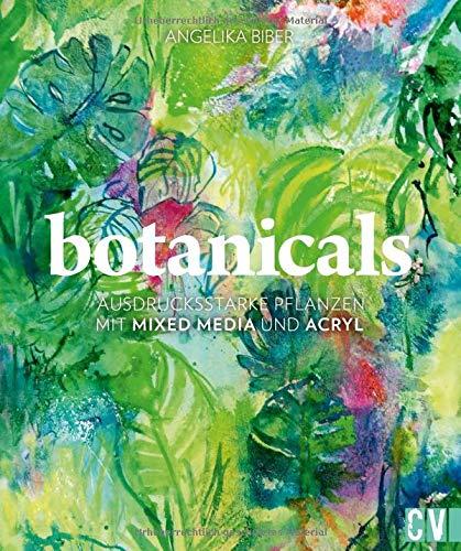 botanicals: Ausdrucksstarke Pflanzen mit Mixed Media und Acryl