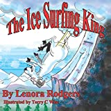 The Ice Surfing King