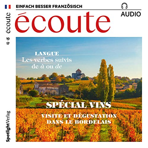 Écoute Audio - Visite et dégustation dans le Bordelais. 10/2017     Französisch lernen Audio - Weinspecial              By:                                                                                                                                 div.                               Narrated by:                                                                                                                                 div.                      Length: 59 mins     Not rated yet     Overall 0.0