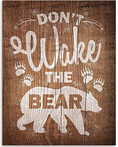 Don't Wake The Bear - 11x14 Unframed Art Print - Great Gift for Outdoor Enthusiasts and Decor for Cabin, Lake House and Bedroom Under $15 (Printed on Paper, Not Wood)