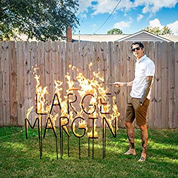 Large Margin