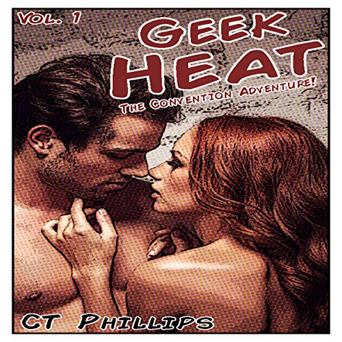 Geek Heat: The Convention Adventure audiobook cover art