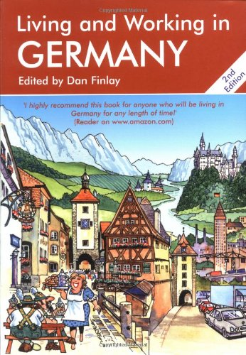 Living & Working in Germany: A Survival Handbook (Living and Working)