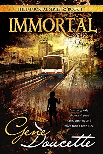 Immortal (The Immortal Series Book 1)