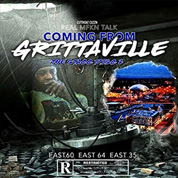 Real Mfkn Talk Comin' from Grittaville the Stacc Disc