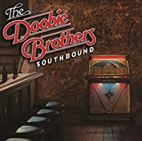 Southbound by DOOBIE BROTHERS (2014-12-24)