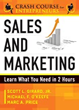 Sales and Marketing: Learn What You Need in 2 Hours