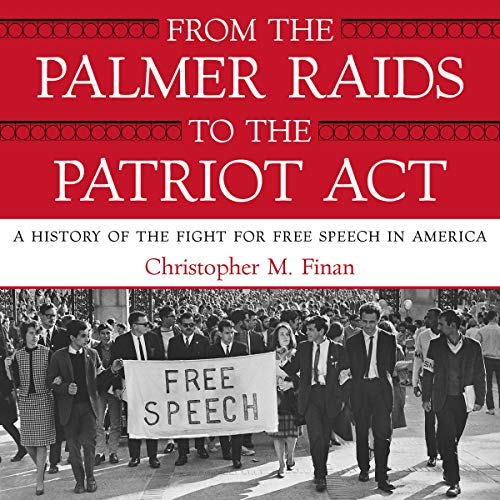 From the Palmer Raids to the Patriot Act audiobook cover art