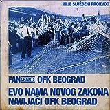 Evo Nama Novog Zakona - Navijači OFK Beograd