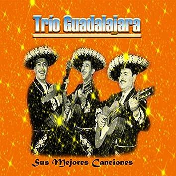 Trío Guadalajara - Sus Mejores Canciones