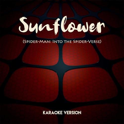 Sunflower (Spider-Man: Into the Spider-Verse) (Karaoke
