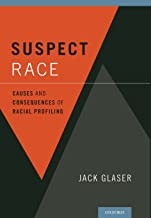 Suspect Race: Causes and Consequences of Racial Profiling