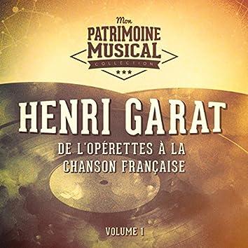 De l'opérettes à la chanson française : Henri Garat, Vol. 1