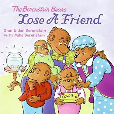The Berenstain Bears Lose a Friend
