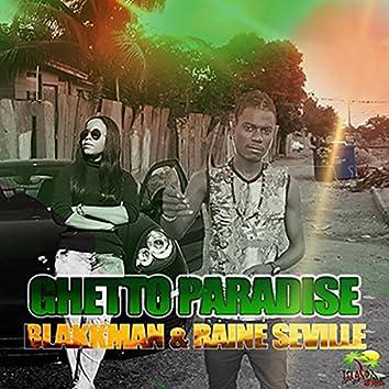 Ghetto Paradise (feat. Raine Seville)