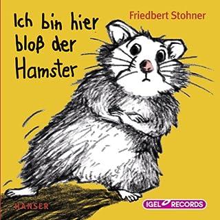 Ich bin hier bloß der Hamster Titelbild