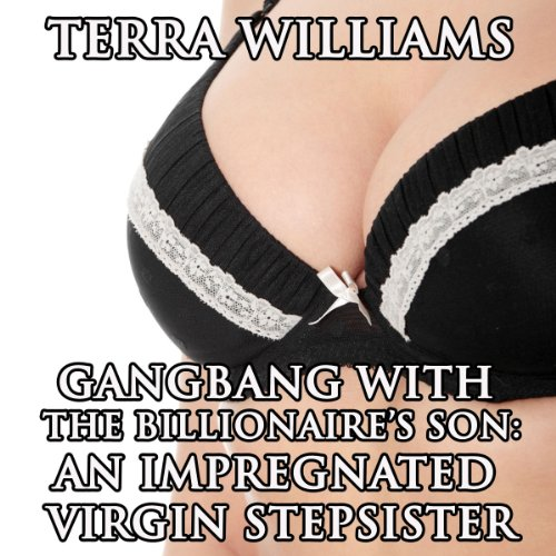 Gangbang with the Billionaire's Son audiobook cover art