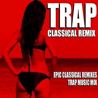 Rondo Alla Turca (Trap Remix) [Mozart Sonata Turkish March Trap Music Mix]