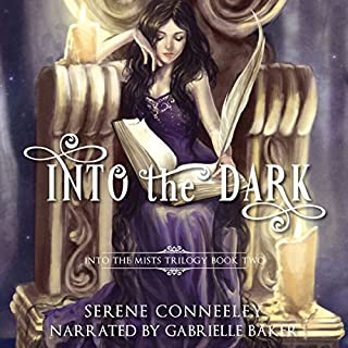 Into the Dark: Book Two of the Into the Mists Trilogy audiobook cover art