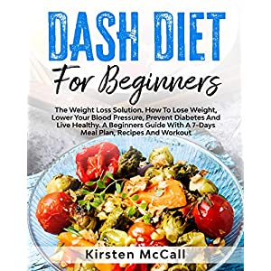 buy  DASH Diet For Beginners: A Basic Guide To Promote ... Books