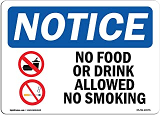 OSHA Notice Sign - No Food Or Drink Allowed No Smoking   Rigid Plastic Sign   Protect Your Business, Construction Site, Warehouse & Shop Area   Made in the USA
