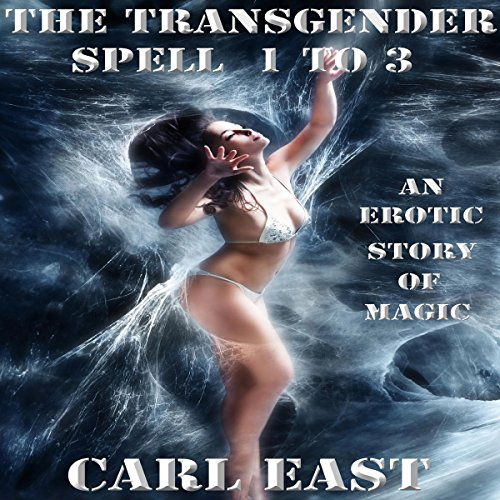 The Transgender Spell 1 to 3 audiobook cover art