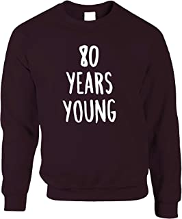Tim And Ted 80th Birthday Joke Jumper 80 Years Young Novelty Text - (Maroon/XX-Large)