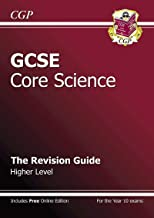 GCSE Core Science Revision Guide - Higher (with Online Edition)