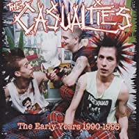 Early Years 1990-1995 by Casualties