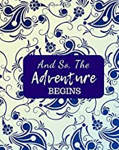 And So The Adventure Begins: Learn to write and draw journal notebook notepad book for kids (kids Creativity Book)