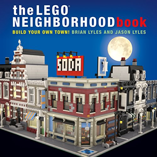 The LEGO Neighborhood Book: Build Your Own Town!: Build Your Own LEGO Town!