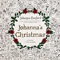 Image: Johanna's Christmas: A Festive Coloring Book for Adults | Paperback: 80 pages | by Johanna Basford (Author). Publisher: Penguin Books; Illustrated edition (October 25, 2016)