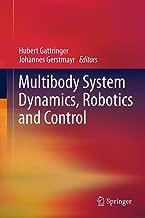 multibody system dynamics robotics and control