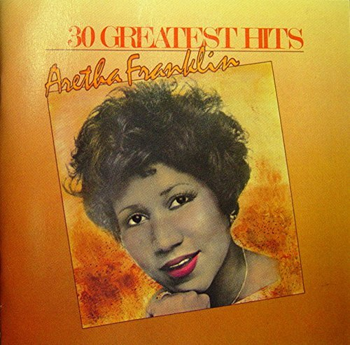30 Greatest Hits by ARETHA FRANKLIN (2014-09-24)