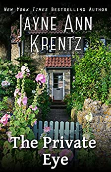 The Private Eye by [Jayne Ann Krentz]