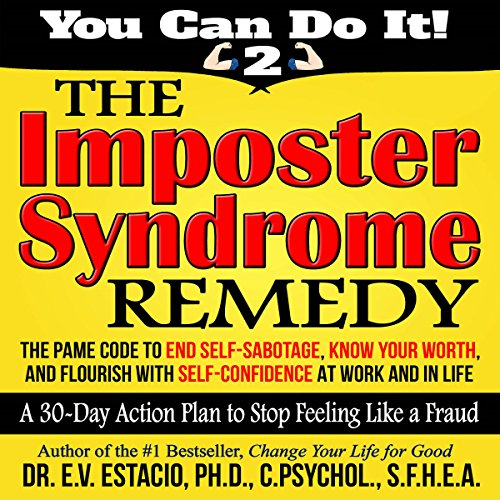 The Imposter Syndrome Remedy: A 30-Day Action Plan to Stop Feeling like a Fraud audiobook cover art