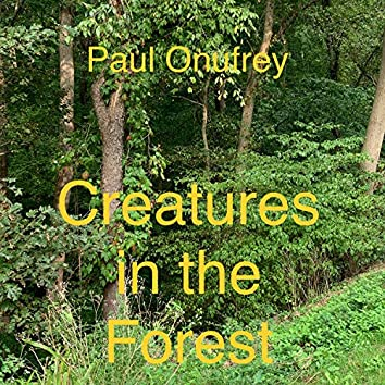 Creatures in the Forest
