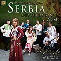 Traditional Songs from Serbia And The Balkans Svod