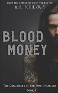Blood Money: The Chronicles of the Iron Warriors: Book Two