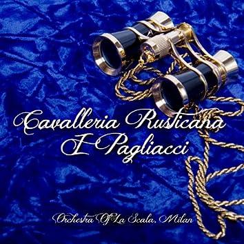 Cavalleria Rusticana & I Pagliacci