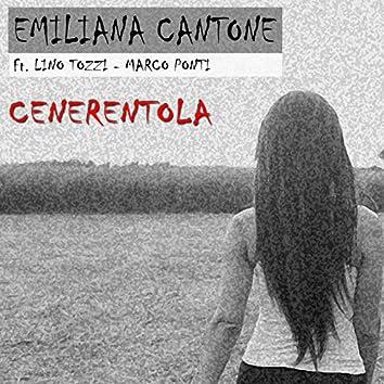 Cenerentola (feat. Lino Tozzi, Marco Ponti)