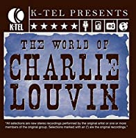 The World of Charlie Louvin by Charlie Louvin