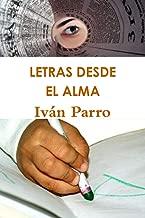 Letras Desde El Alma (Spanish Edition)