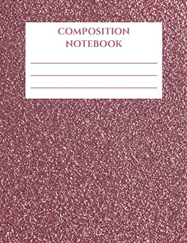 Composition Notebook: Rose Gold Glitter (Faux Glitter) White Ombre| 100 sheets | Wide Ruled | 8.5x11"