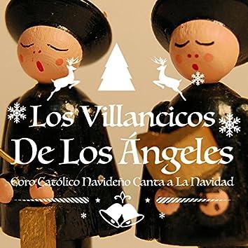 Los Villancicos de los Ángeles. Coro Católico Navideño Canta a la Navidad