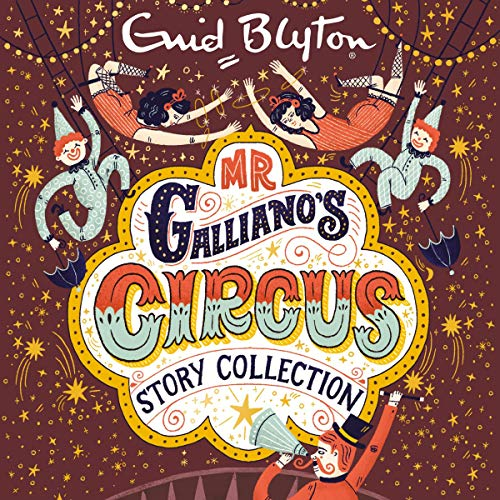 Mr Galliano's Circus Story Collection audiobook cover art